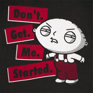 family-guy-stewie-dont-get-me-started-black-graphic_1